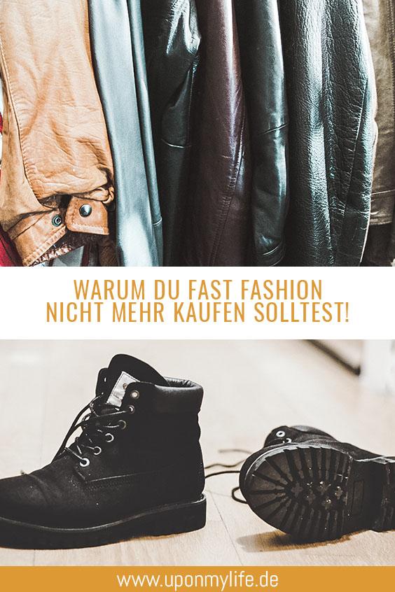 Warum du kein Fast Fashion mehr kaufen darfst.