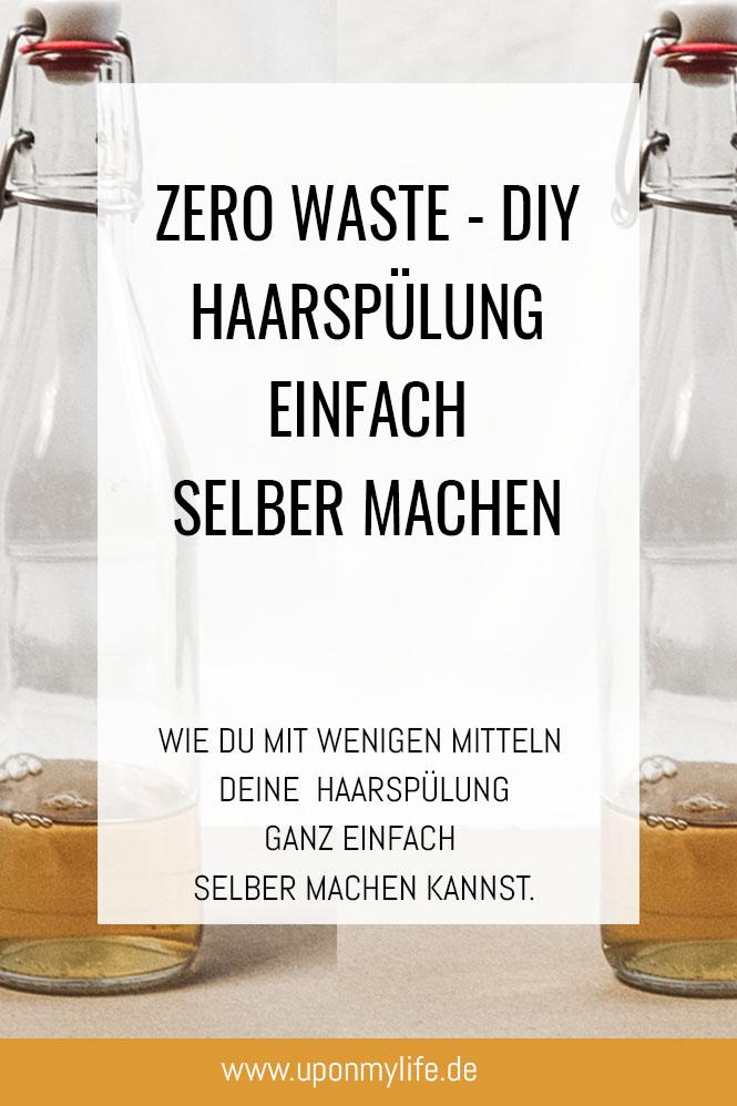 Zero Waste Haarspülung in wenigen Schritten selber machen