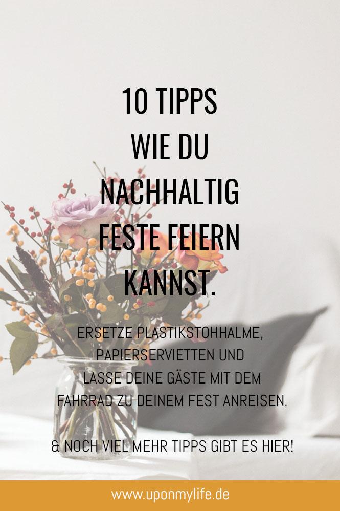 Nachhaltig feiern - 10 Tipps wie du dein Fest nachhaltiger machen kannst.