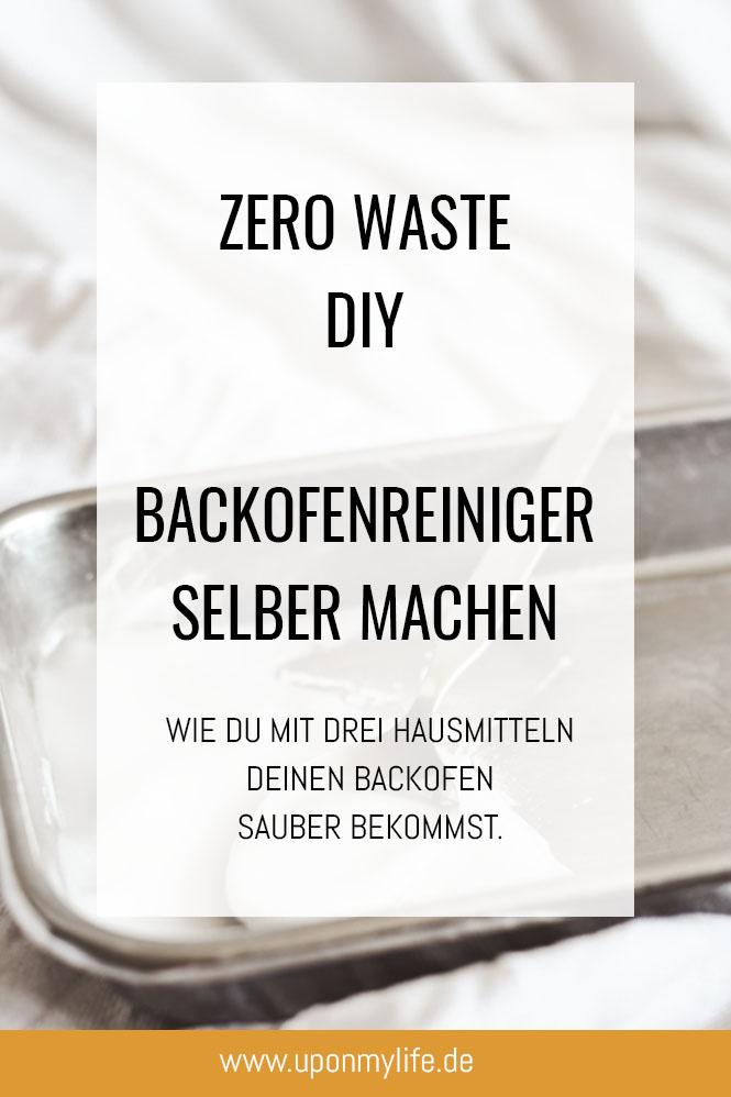 Zero Waste DIY Backofenreiniger einfach selber machen