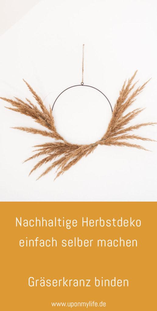 Nachhaltige Herbst Deko: Gräserkranz binden