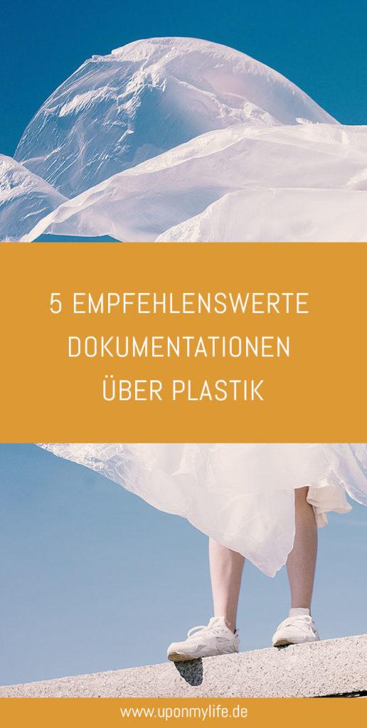 5 empfehlenswerte Dokumentationen über Plastik