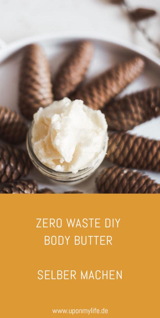 Zero Waste DIY Body Butter einfach und schnell selber machen