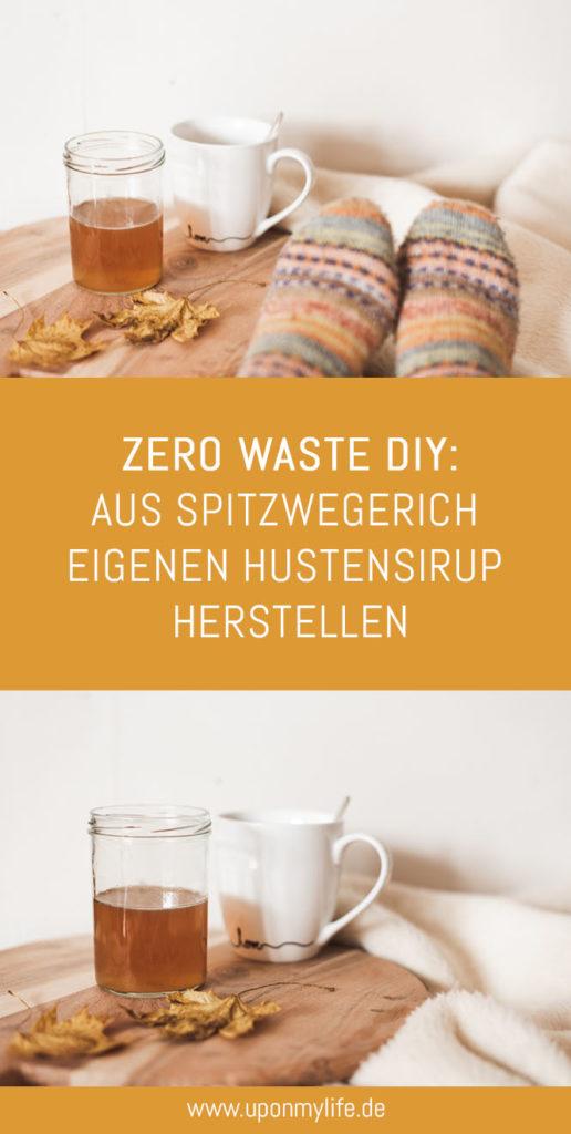 Zero Waste DIY Rezept: Aus Spitzwegerich eigenen Hustensirup herstellen