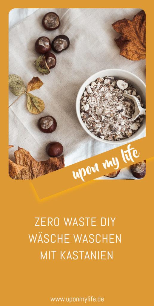 Zero Waste DIY: Wäsche waschen mit Kastanien