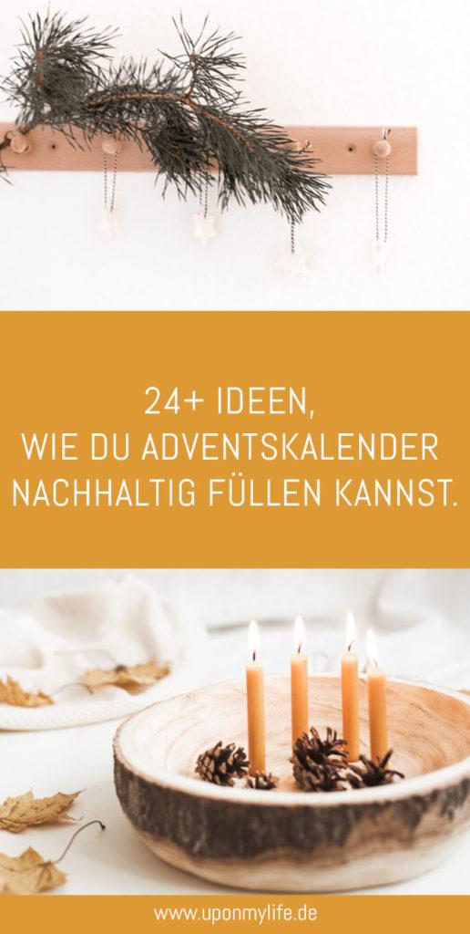 24 Ideen, wie du Adventskalender nachhaltig füllen kannst.