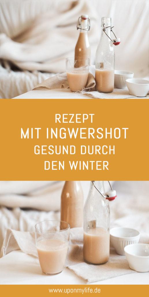 Rezept: Mit Ingwershot gesund durch den Winter - mit Ingwer und frischen Vitaminen gesund und vital durch den Winter kommen - mein DIY Rezept #ingwershot #winter #gesundheit