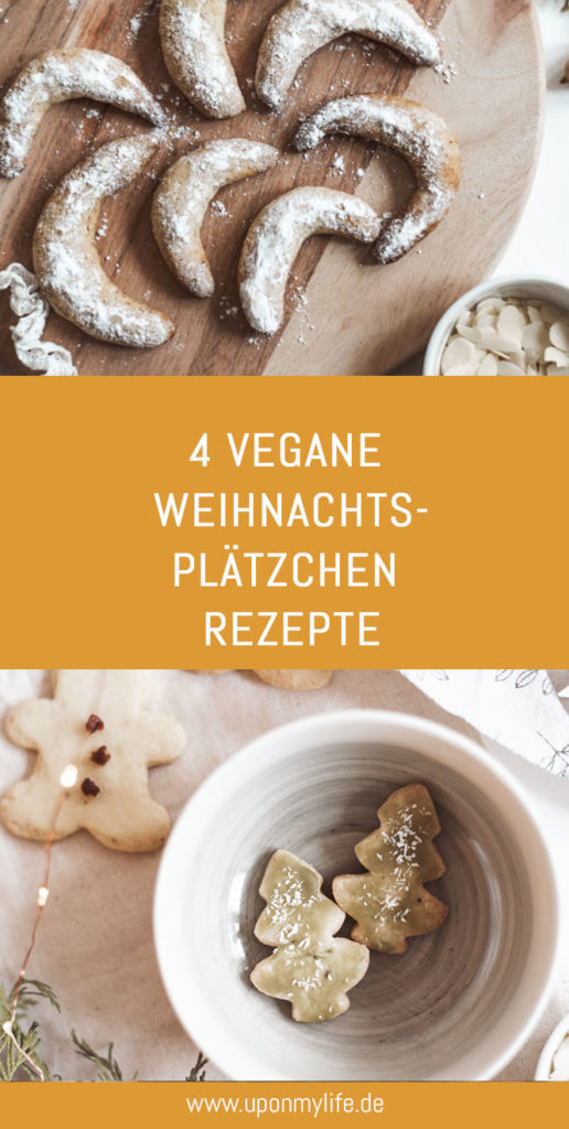 Vegane Weihnachten: 4 einfache Plätzchen - Rezepte - Nachhaltige Weihnachten ohne vegane Plästzchen geht nicht - daher hab ich 4 einfache Rezepte für dich. #rezept #weihnachten #vegan