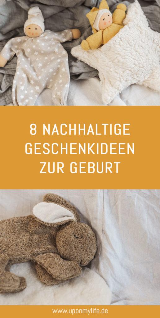 8 nachhaltige Geschenkideen zur Geburt für junge Mütter die Nachhaltigkeit, Less Waste und Zero Waste leben - Umweltbewusstsein und Langlebigkeit fürs Baby. #kids #geschenk #nachhaltigkeit
