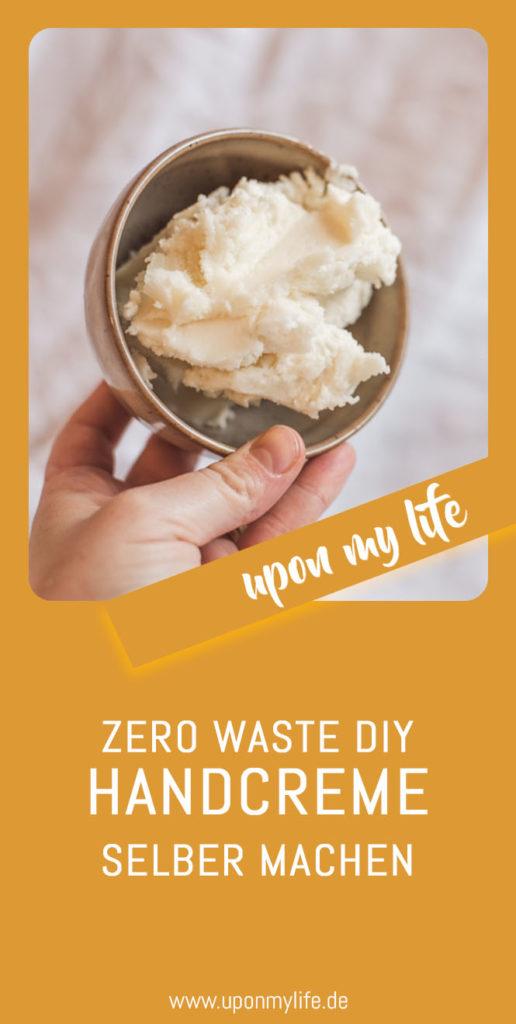Zero Waste DIY Handcreme einfach selber machen aus wenigen Zutaten schnell einziehende Handcreme machen für die trockenen rissigen Hände im Winter. #diy #handcreme #zerowaste