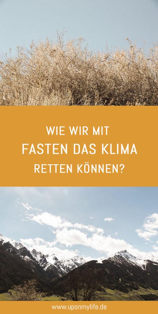 Klimafasten: Wie wir mit Fasten das Klima retten können? Kann das überhaupt funktionieren? Ich zeige dir wie du mit Klimafasten unser Klima retten kannst. #klimafasten #fasten #klimaschutz