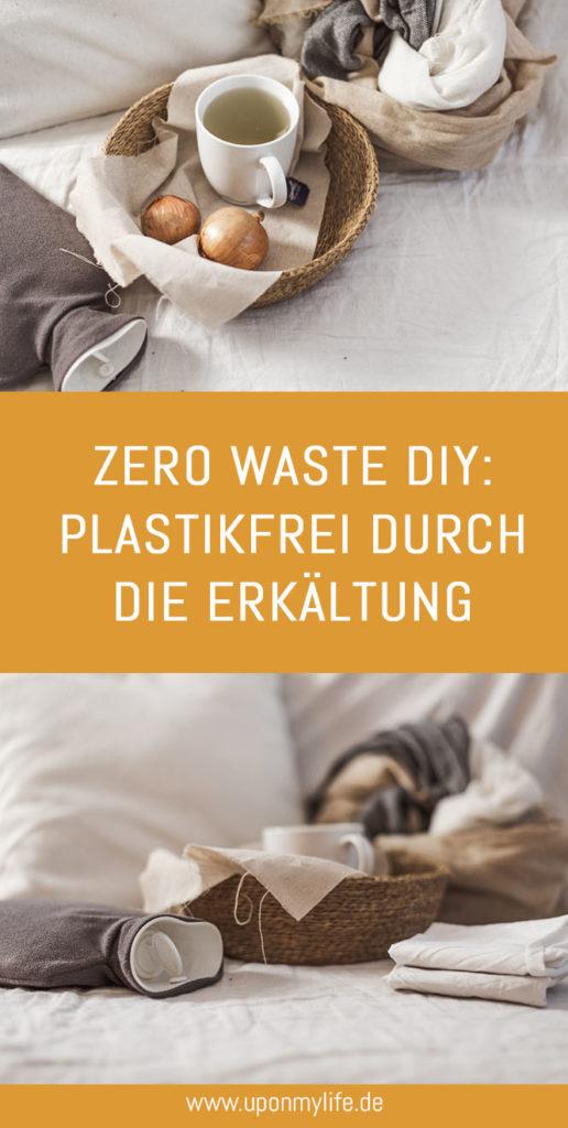 4 DIYs: Plastikfrei durch die Erkältungszeit - die vier Rezepte bzw. DIYs helfen mir gesund durch den Winter zu kommen - ganz plastikfrei und Zero Waste. #zerowaste #erkältung #winter #diy