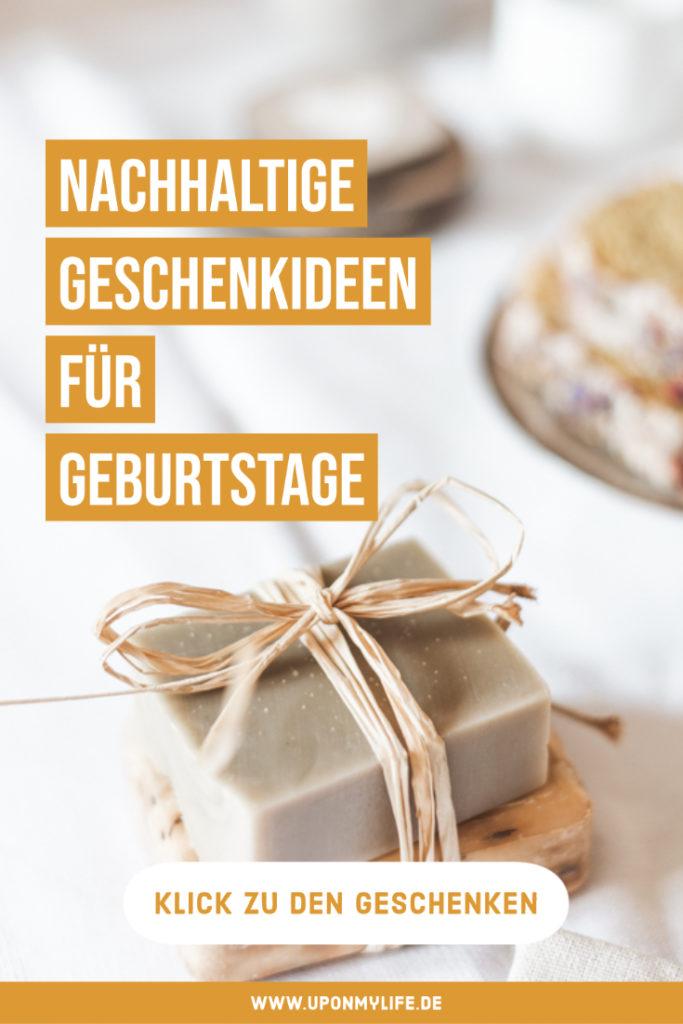 Nachhaltige Geschenkideen für Geburtstage - Zero Waste Ideen, DIYs, besondere Gutscheine oder Spenden uvm sind nachhaltige Geschenke für Jeden #geschenk #geburtstag #nachhaltig
