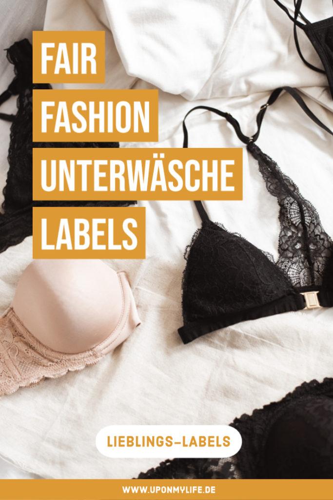Fair Fashion Unterwäsche - 4 tolle deutsche Fair Fashion Labels die nachhaltige Unterwäsche herstellen - meine 4 Fair Fashion Lingerie Lieblinge für euch! #fairfashion #unterwäsche #nachhaltigkeit
