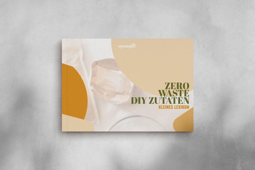 Zero Waste DIY Zutaten Lexikon