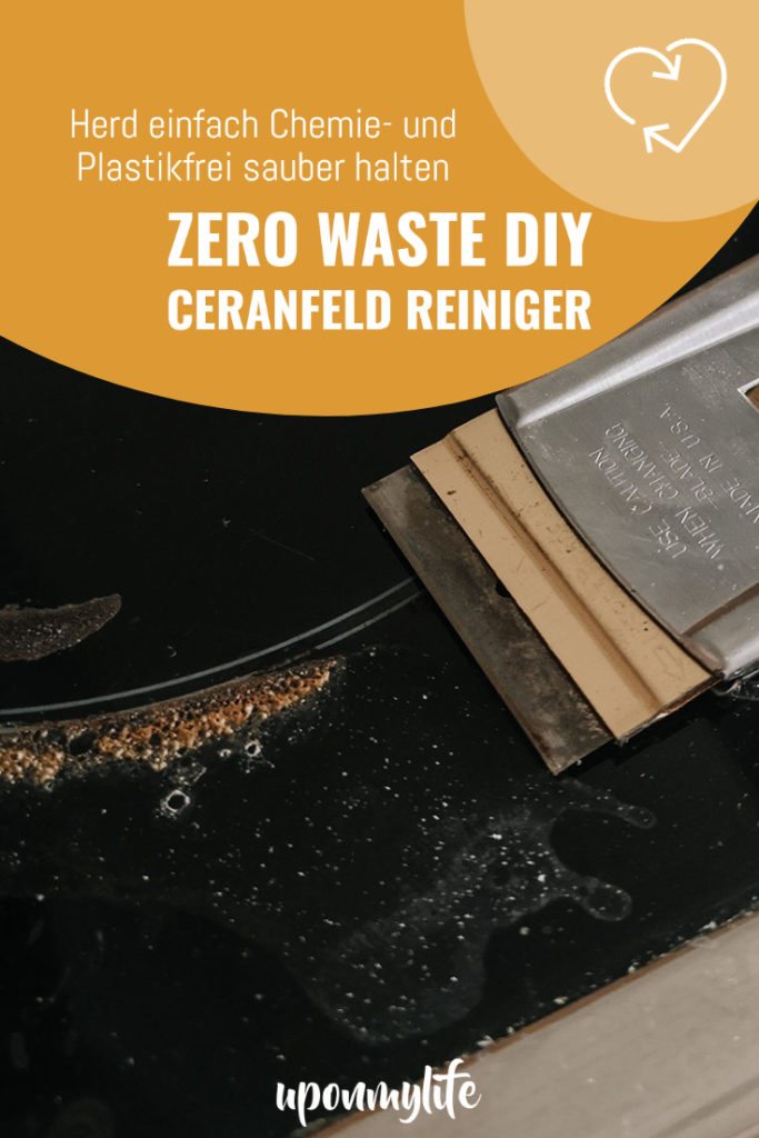 Zero Waste DIY Ceranfeld Reiniger - einfach chemie- und plastikfrei Herd und Ceranfeld sauber halten - einfach, günstig und nachhaltig putzen