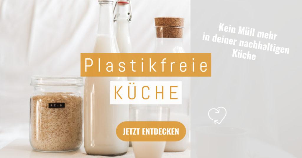 Zero Waste Küche komplett plastikfrei und ohne Müll - so einfach geht's - Entdecke jetzt nachhaltige Produkte die dich dabei unterstützen.