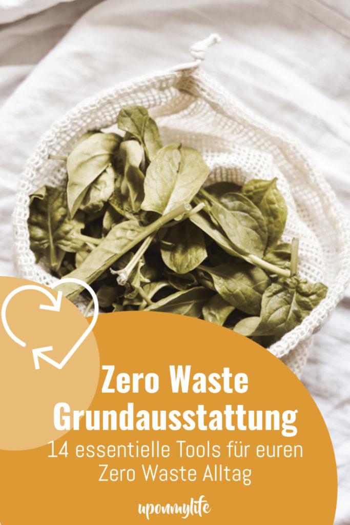 Die wichtigsten 14 Tools für deine Zero Waste Grundausstattung, mit denen du in deinen nachhaltigen Zero Waste Lifestyle starten kannst.