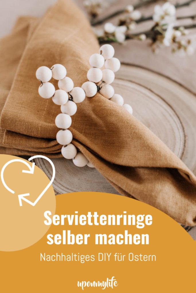 Serviettenringe selber machen. Einfaches DIY für Ostern. Nachhaltige Deko für euren Ostertisch zum Osterbrunch selbstgemacht