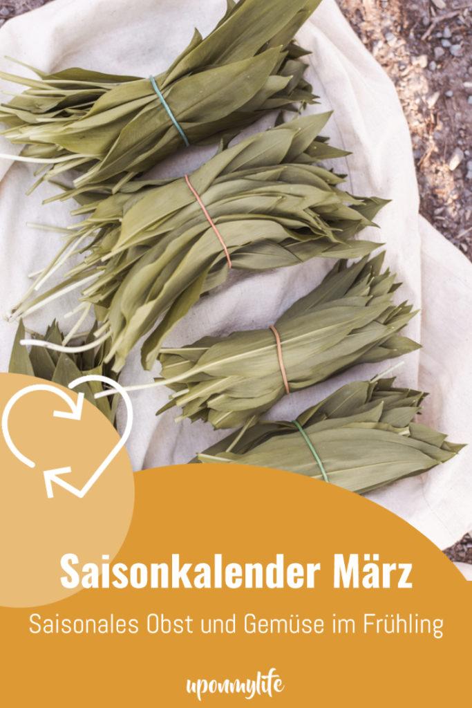 Saisonkalender März: Saisonales Obst und Gemüse im Frühling aus unserer Region. Was ist wann reif? Wann wird was geerntet? Nachhaltig Kochen