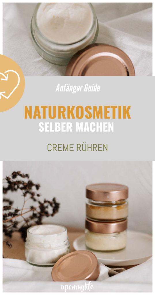Cremes selber machen: Einführung und Anleitung für DIY Naturkosmetik Einsteiger und Anfänger die ihre Kosmetik selber herstellen wollen.