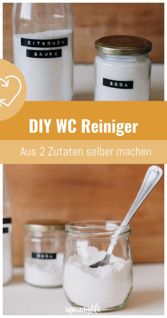 DIY WC Reiniger aus 2 Zutaten selber machen. Nachhaltiges Putzmittel für euren Zero Waste Haushalt: Umweltschonend und plastikfei Putzen.