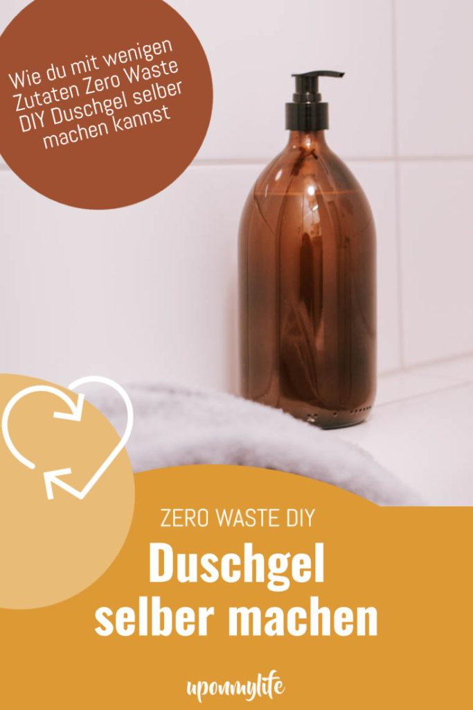 Duschgel selber machen: Einfache Zero Waste DIY Anleitung für euer Bad. Nachhaltiges Duschgel einfach herstellen und mit Düften verfeinern
