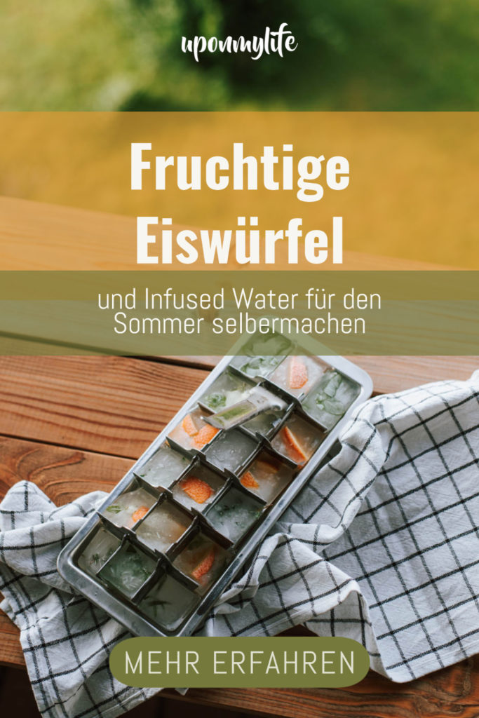 Infused Water und fruchtige Eiswürfel: Erfrischendes Rezept für den Sommer einfach abspeichern und Nachmachen. Jetzt entdecken!